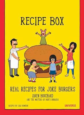 Bob's Burgers Burger Recipe Box by Loren Bouchard