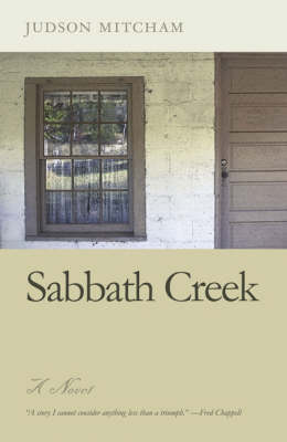 Sabbath Creek by Judson Mitcham
