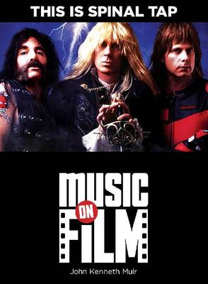 This is Spinal Tap by John Kenneth Muir