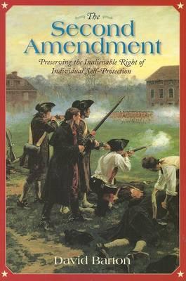 Second Amendment: by David Barton