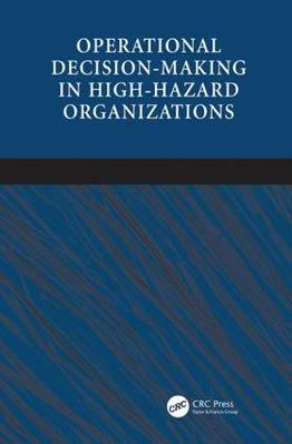 Operational Decision-making in High-hazard Organizations book