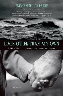 Lives Other Than My Own by Emmanuel Carrere