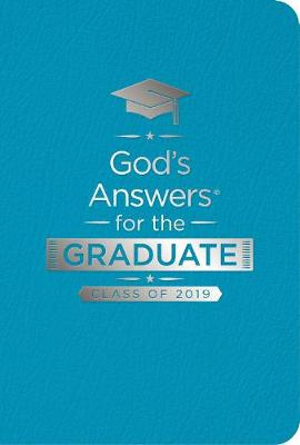 NKJV God's Answers For The Graduate: Class Of 2019 [Teal] by Jack Countryman