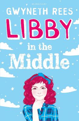 Libby in the Middle by Gwyneth Rees