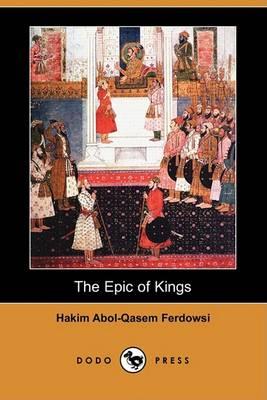 Epic of Kings (Dodo Press) book