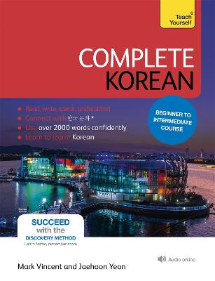 Complete Korean Beginner to Intermediate Course: (Book and audio support) by Mark Vincent