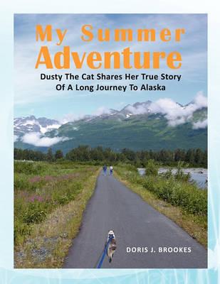 My Summer Adventure by Doris J Brookes