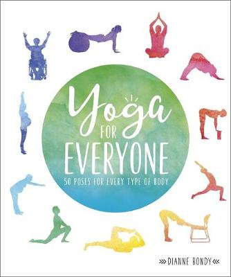 Yoga for Everyone: 50 Poses for Every Type of Body book