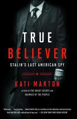 True Believer by Kati Marton