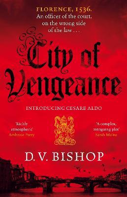 City of Vengeance by D. V. Bishop