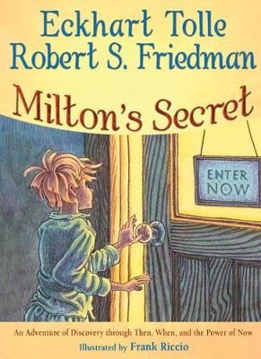 Milton'S Secret by Eckhart Tolle