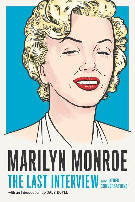 Marilyn Monroe: The Last Interview book