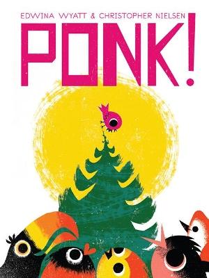 Ponk! by Christopher Nielsen