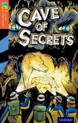 Oxford Reading Tree TreeTops Graphic Novels: Level 13: Cave Of Secrets by Vicki Low