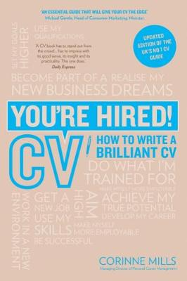 You're Hired! CV by Corinne Mills