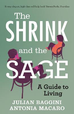 The Shrink and the Sage by Julian Baggini