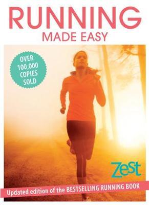 Running Made Easy by Zest Magazine