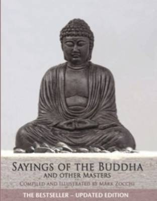 Sayings of the Buddha and Other Masters book