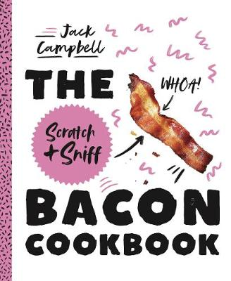 Bacon Scratch and Sniff Cookbook, The book