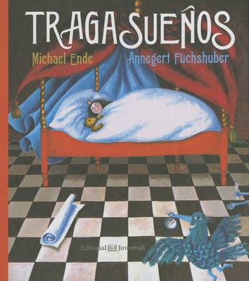 Tragasuenos by Michael Ende