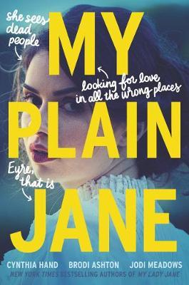 My Plain Jane by Cynthia Hand