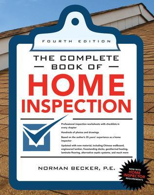 Complete Book of Home Inspection 4/E by Norman Becker