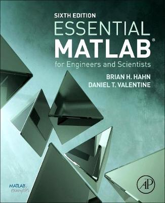Essential MATLAB for Engineers and Scientists by Brian D. Hahn