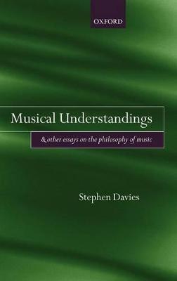 Musical Understandings by Stephen Davies