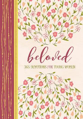 Beloved: 365 Devotions for Young Women by Zondervan