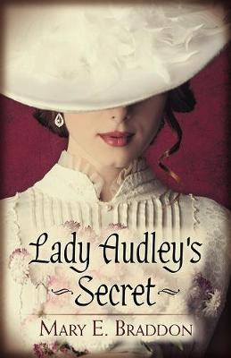 Lady Audley's Secret by MaryE. Braddon