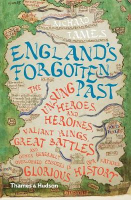 England's Forgotten Past by Richard Tames