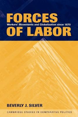 Forces of Labor by Beverly J. Silver