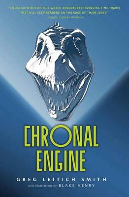 Chronal Engine by Greg Leitich Smith