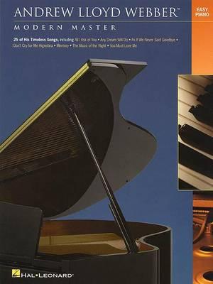 Andrew Lloyd Webber - Modern Master by Andrew Lloyd Webber