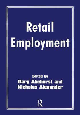 Retail Employment by Gary Akehurst