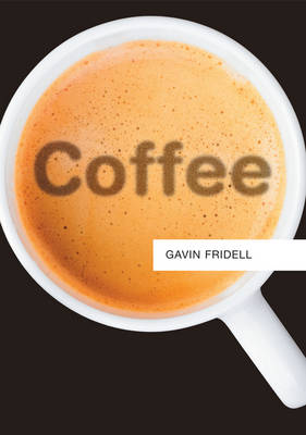 Coffee by Gavin Fridell