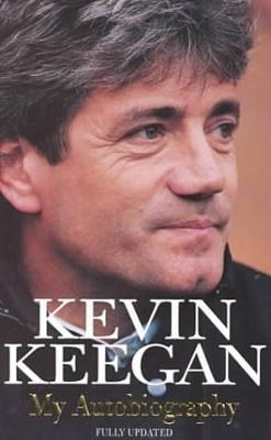My Autobiography by Kevin Keegan