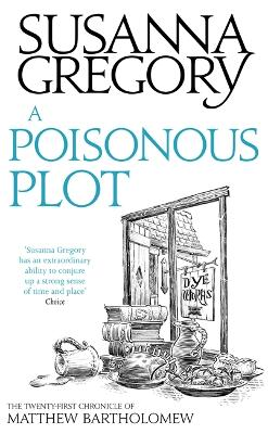 A Poisonous Plot by Susanna Gregory