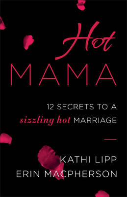 Hot Mama by Kathi Lipp