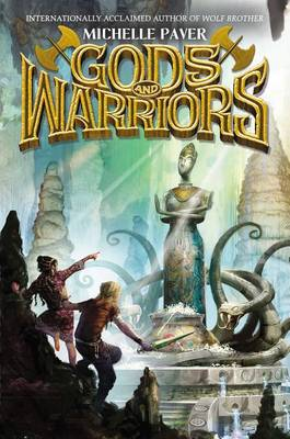 Gods and Warriors, Book 1 by Michelle Paver