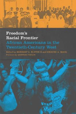 Freedom's Racial Frontier by Herbert G. Ruffin