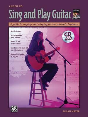 Learn to Sing and Play Guitar by Susan Mazer