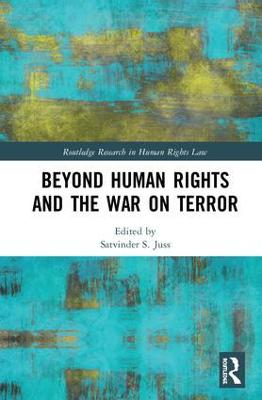 Human Rights, Terrorism and the World by Satvinder S. Juss