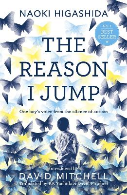 Reason I Jump: one boy's voice from the silence of autism book