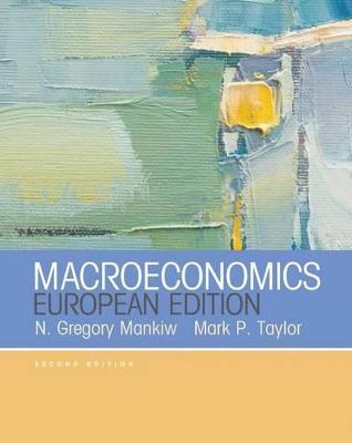 Macroeconomics (European Edition) by N. Gregory Mankiw