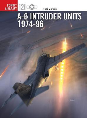 A-6 Intruder Units 1974-96 by Rick Morgan