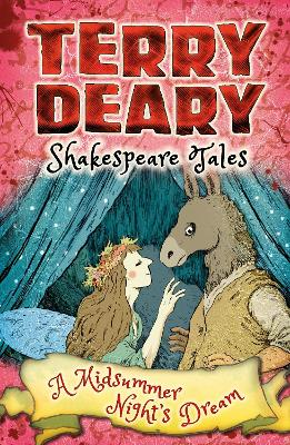 Shakespeare Tales: A Midsummer Night's Dream by Terry Deary