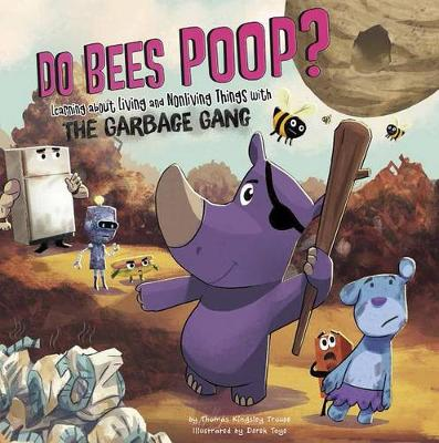 Do Bees Poop? by Thomas Kingsley Troupe