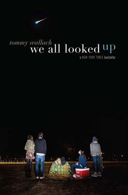 We All Looked Up by Tommy Wallach