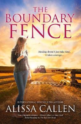 The Boundary Fence (A Woodlea Novel, #7) book